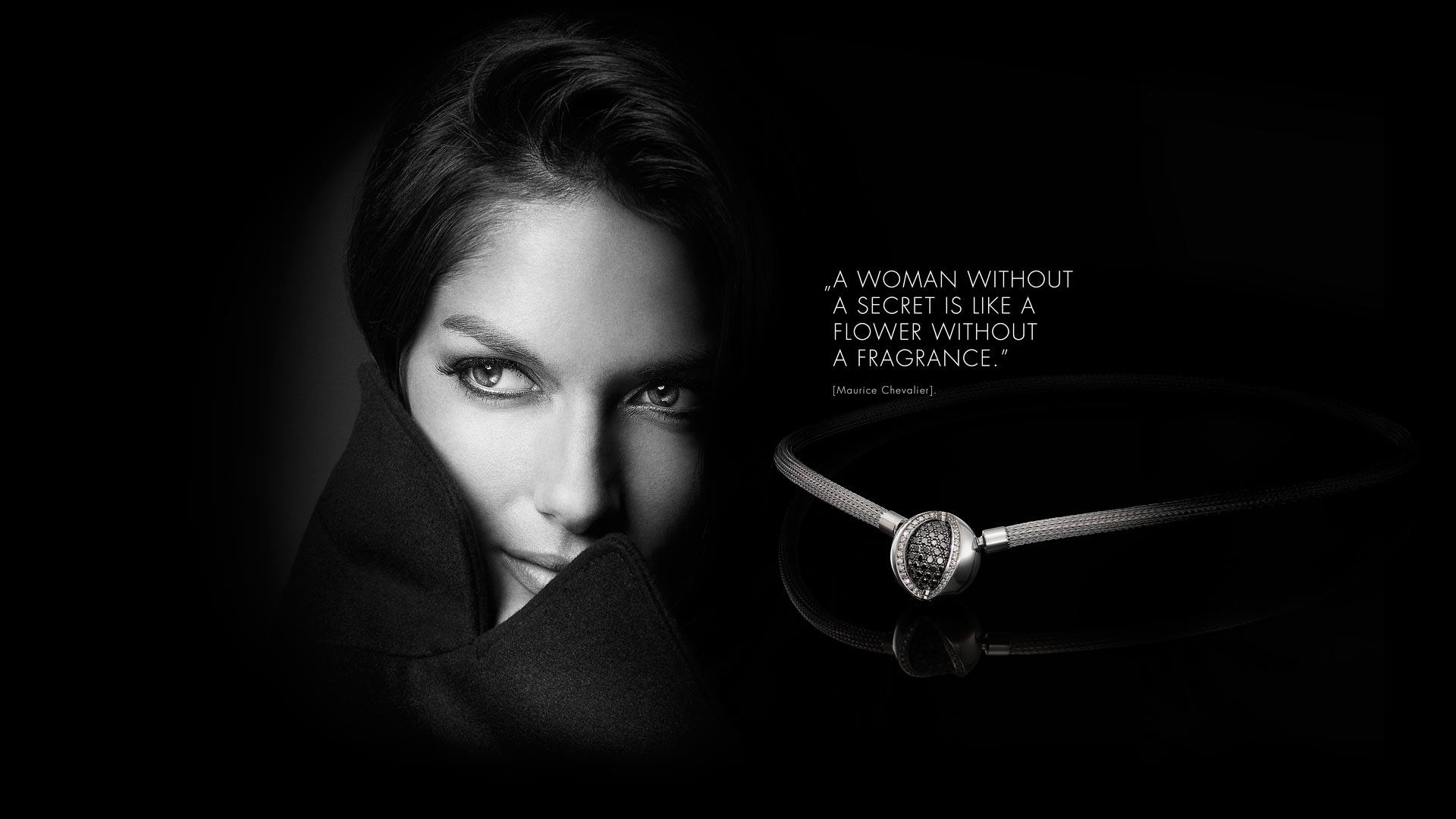 """""""Eine Frau ohne Geheimnisse, ist wie eine Blume ohne Duft"""""""